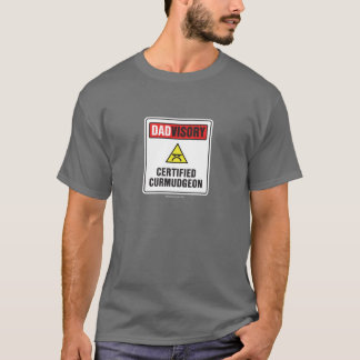 Certified Curmudgeon T-Shirt