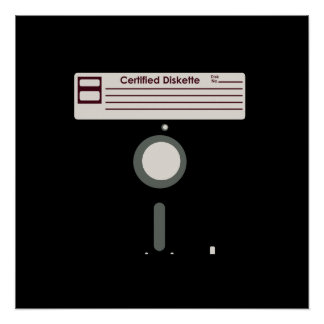 Certified Diskette (Floppy Disk) Poster