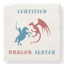 Certified Dragon Slayer Stone Coaster