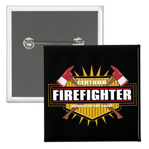Certified Firefighter Pinback Buttons