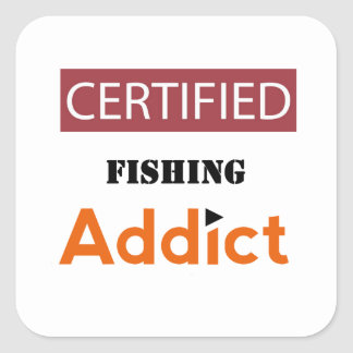 Certified Fishing Addict Square Sticker