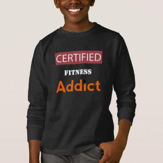 Certified Fitness Addict T-Shirt