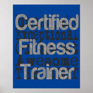 Certified Fitness Trainer Extraordinaire Poster