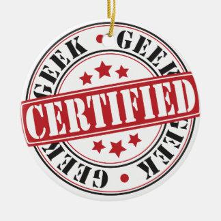 Certified Geek Ceramic Ornament