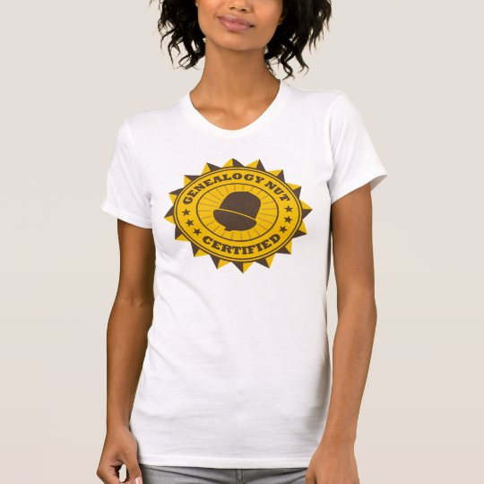 Certified Genealogy Nut T-Shirt
