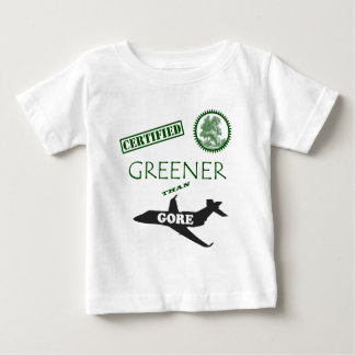 Certified Greener than Gore Baby T-Shirt