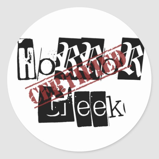 Certified Horror Geek Classic Round Sticker