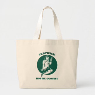 Certified Hottie-ologist Large Tote Bag