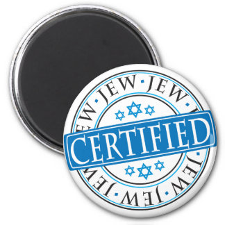 Certified Jew 2 Inch Round Magnet