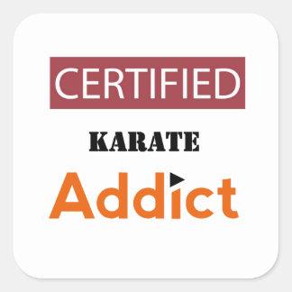 Certified Karate Addict Square Sticker