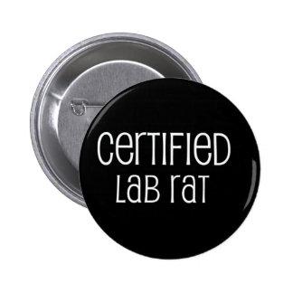 Certified Lab Rat Pinback Button