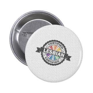 Certified Lesbian Stamp Pinback Button