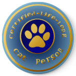 Certified-Life-Long Cat Person Button
