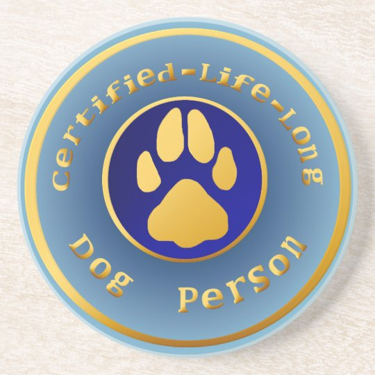 Certified-Life-Long-Dog-Person Coasters