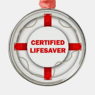 Certified Lifesaver Metal Ornament