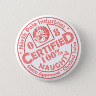 Certified Naughty '08 Button