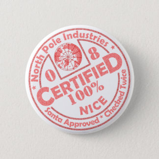 Certified Nice '08 Button