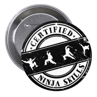 Certified Ninja Skills Funny Badge for Gamers Button