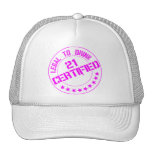 Certified Now 21 Legal to Drink-pink Hat