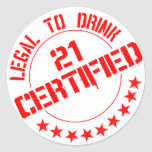 Certified Now 21 Legal to Drink Round Sticker