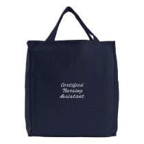 Certified Nursing Assistant Embroidered Tote Bag