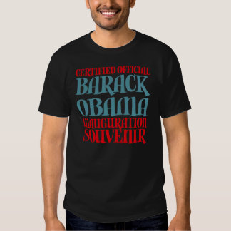 Certified Obama Inauguration Souvenir Tees Gifts