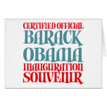 Certified Obama Inauguration Souvenir Tees Gifts Greeting Card