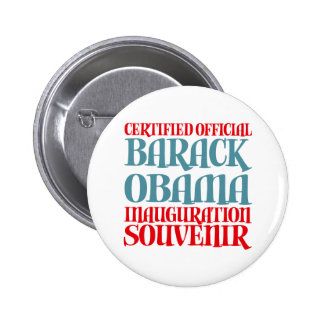 Certified Obama Inauguration Souvenir Tees Gifts Pinback Button
