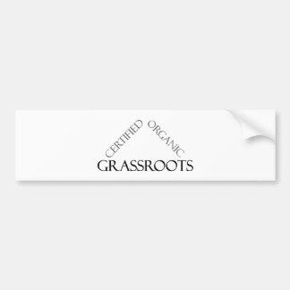 Certified Organic Grassroots Car Bumper Sticker