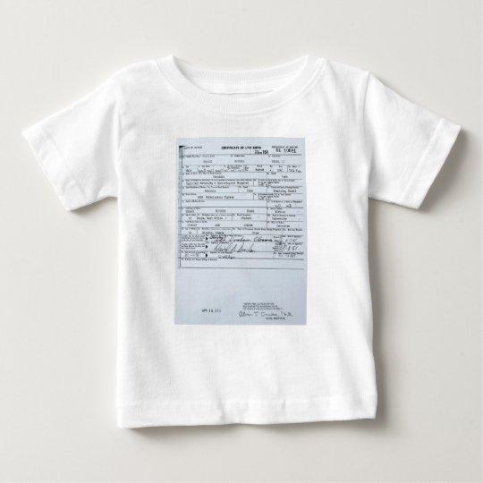 Certified Original Barack Obama Birth Certificate Baby T-Shirt