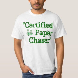Certified Paper Chaser Tee-CertifiedPaperChasers T-Shirt