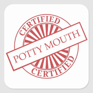 Certified - POTTY MOUTH Square Sticker
