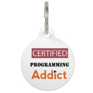 Certified Programming Addict Pet ID Tag