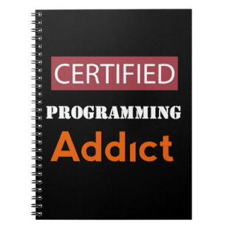 Certified Programming Addict Spiral Notebook