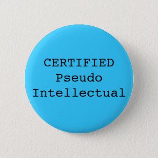 CERTIFIED Pseudo Intellectual Button
