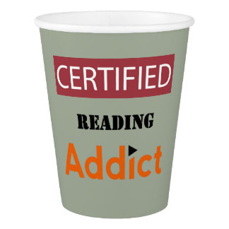 Certified Reading Addict Paper Cup