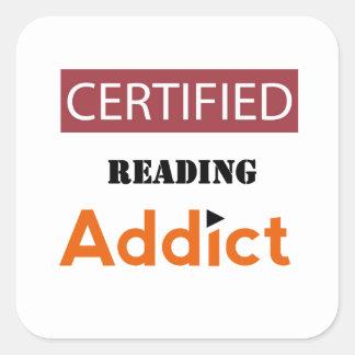 Certified Reading Addict Square Sticker