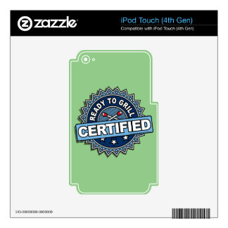 Certified Ready to Grill iPod Touch 4G Skins