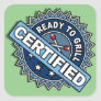 Certified Ready to Grill Square Sticker