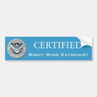 Certified Right Wing Extremist Bumper stcker Car Bumper Sticker