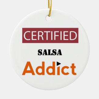 Certified Salsa Addict Ceramic Ornament