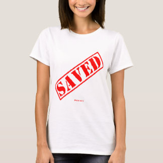 Certified SAVED T-Shirt