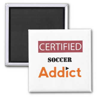 Certified Soccer Addict 2 Inch Square Magnet