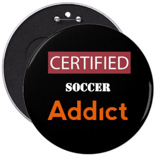 Certified Soccer Addict Button