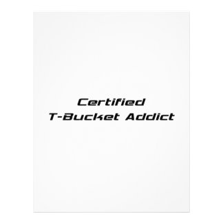 Certified T-bucket Addict Tbucket Gifts By Gear4ge Customized Letterhead