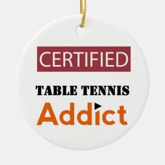 Certified Table Tennis Addict Ceramic Ornament