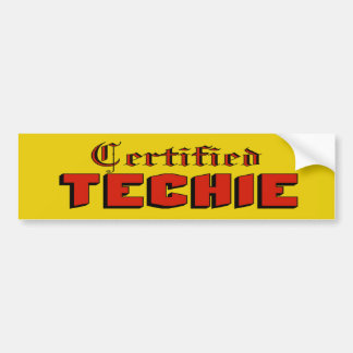 Certified Techie Bumper Sticker Car Bumper Sticker