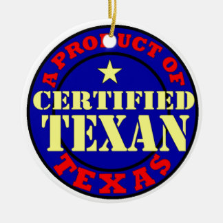 CERTIFIED TEXAN CERAMIC ORNAMENT