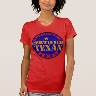 CERTIFIED TEXAN T-Shirt