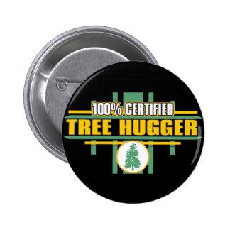 Certified Tree Hugger Pinback Buttons
